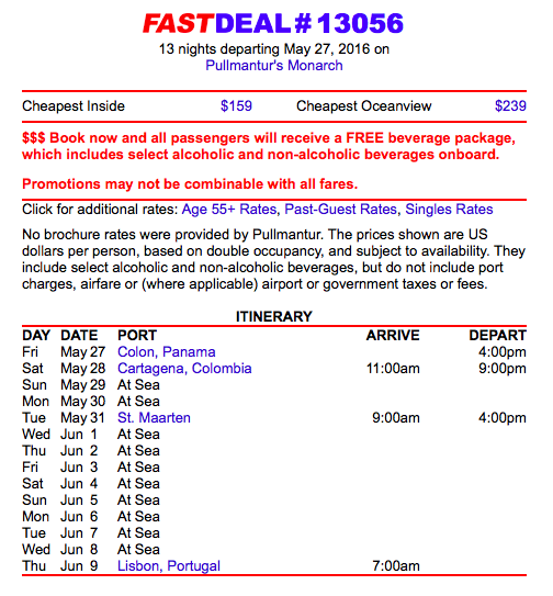 Pullmantur transatlantic repositioning cruise deal - cruise from Panama to Portugal with inside cabins for the price of $159 sailing in May to June 2016