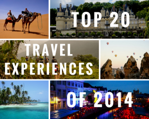 Our Top 20 Favorite Travel Experiences from 2014!