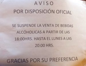 A notice of alcohol ban and prohibition that was put into place in San Cristobal de las Casas, Mexico before the Pope arrived