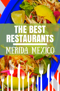 Merida Mexico Best Restaurants