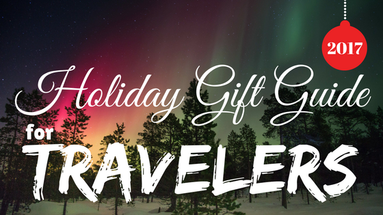 Travel Gift Ideas and Gift Guide for Travelers 2017