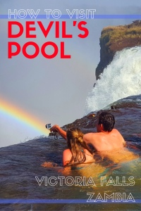 How to Visit Devils Pool Victoria Falls Zambia