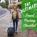 The Ultimate Travel Packing Checklist and Packing Tips