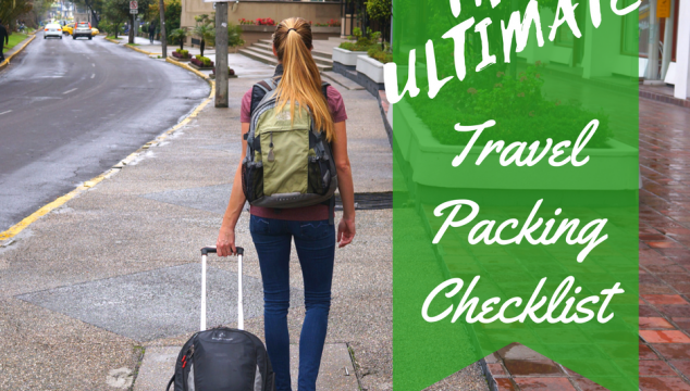 The ultimate travel packing Checklist