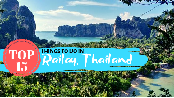 Title: Best Things to Do in Railay Thailand overlooking view of Railay