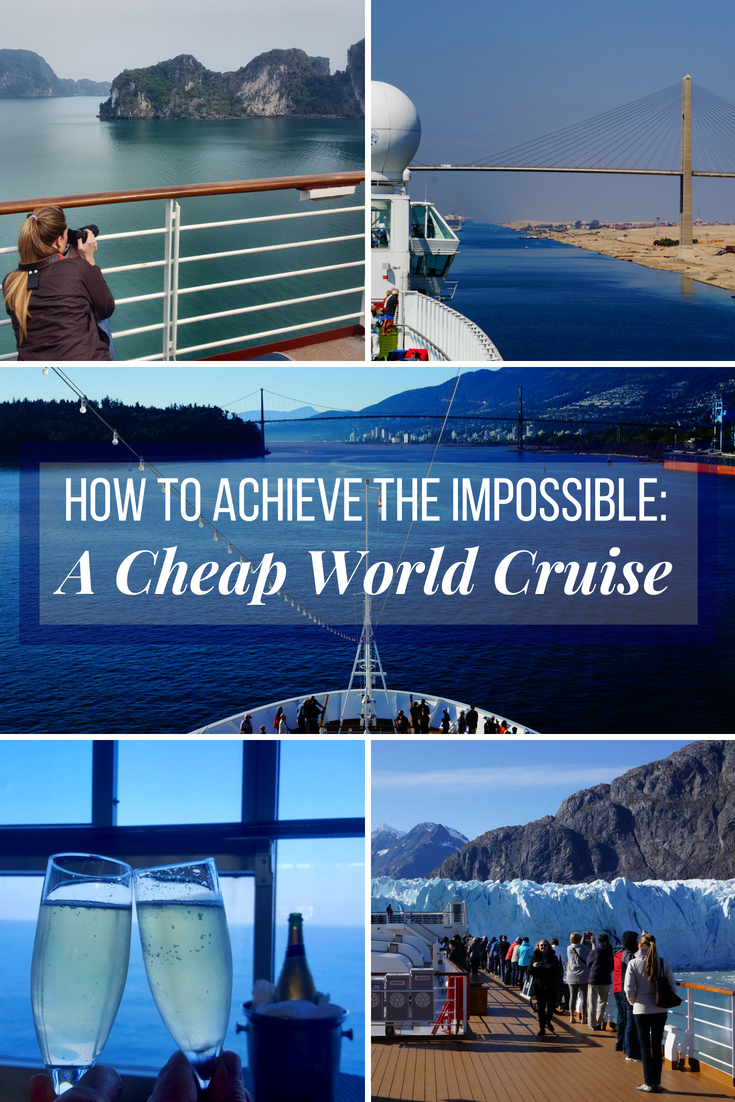 A Cheap World Cruise How We Used a Travel Trick To Afford