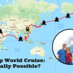 How To Achieve the Impossible: A Cheap World Cruise