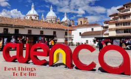Best Things To Do In Cuenca Ecuador